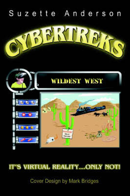 Cybertreks: Wildest West by Suzette Anderson