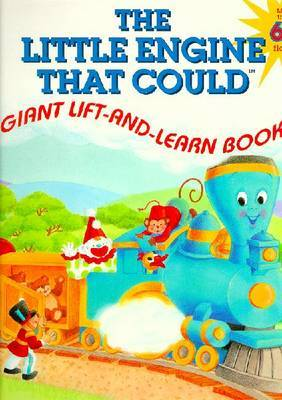 The Little Engine That Could Giant Lift-and-Learn Book by Cristina Ong