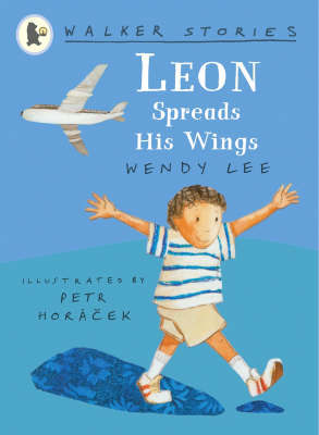 Leon Spreads His Wings: Walker Stories by Wendy Lee image
