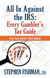 All in Against the IRS by Stephen Fishman