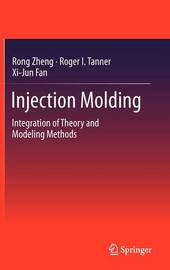 Injection Molding by Rong Zheng