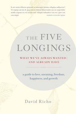 The Five Longings by David Richo image