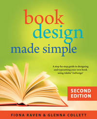 Book Design Made Simple, 2nd Ed. by Fiona Raven