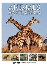 Animals from Africa by My Ebook Publishing House