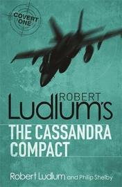 The Cassandra Compact by Robert Ludlum image