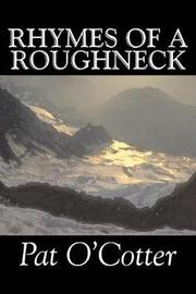 Rhymes of a Roughneck by Pat O'Cotter image