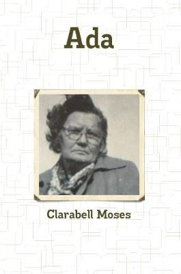 ADA by Clarabell Moses