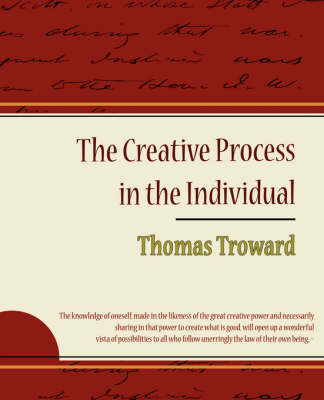 The Creative Process in the Individual - Thomas Troward by Thomas Troward image