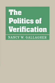 The Politics of Verification by Nancy W Gallagher image