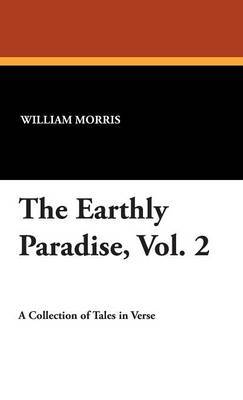 The Earthly Paradise, Vol. 2 by William Morris image