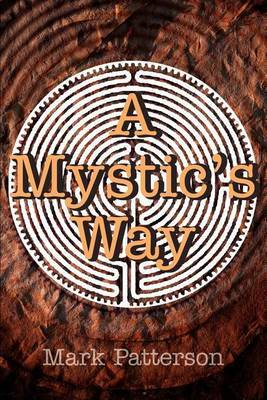 A Mystic's Way by Mark Patterson image