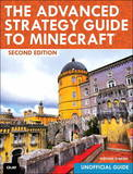 The Advanced Strategy Guide to Minecraft (2nd Edition) by Stephen O'Brien