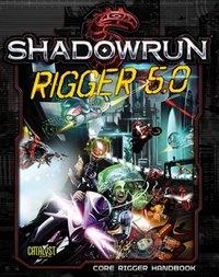Shadowrun RPG: Rigger 5.0 - Game Expansion