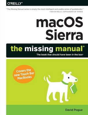 macOS Sierra - The Missing Manual by David Pogue