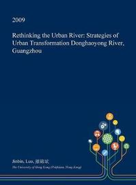 Rethinking the Urban River by Jinbin Luo image