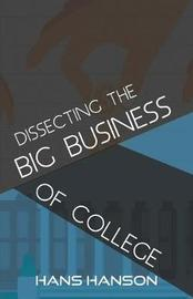 Dissecting the Big Business of College by Hans Hanson image