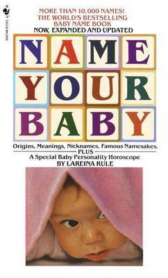 Name Your Baby by Lareina Rule image