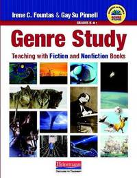 Fountas & Pinnell Genre Study by Gay Su Pinnell