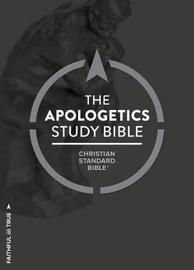 CSB Apologetics Study Bible, Hardcover, Indexed by Holman Bible
