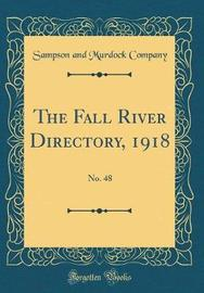 The Fall River Directory, 1918 by Sampson and Murdock Company image