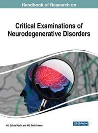 Handbook of Research on Critical Examinations of Neurodegenerative Disorders image