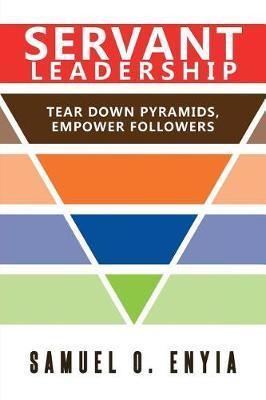 Servant Leadership by Samuel Enyia