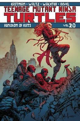 Teenage Mutant Ninja Turtles Volume 20 by Kevin Eastman