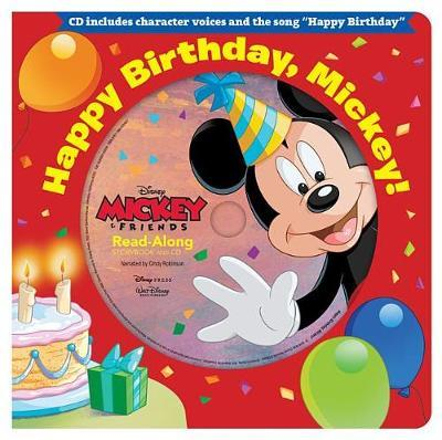 Happy Birthday, Mickey! Read-Along Storybook & CD by Disney Book Group