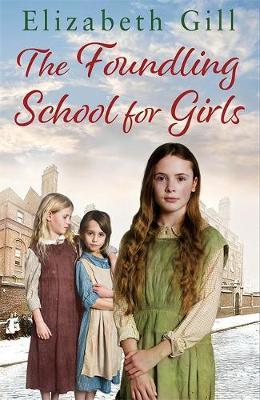 The Foundling School for Girls by Elizabeth Gill image