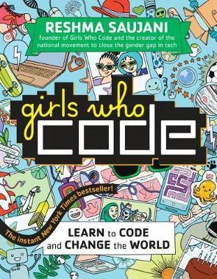 Girls Who Code by Reshma Saujani