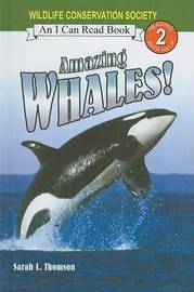 Amazing Whales! by Sarah L Thomson