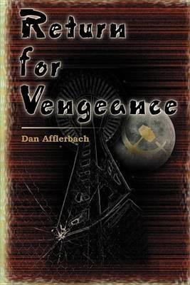 Return for Vengeance by Dan Afflerbach image