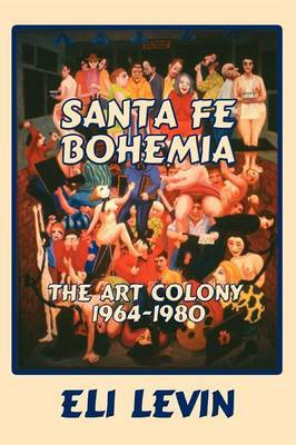 Santa Fe Bohemia (Softcover) by Eli Levin image