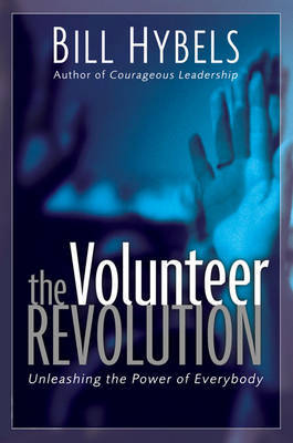 The Volunteer Revolution by Bill Hybels image