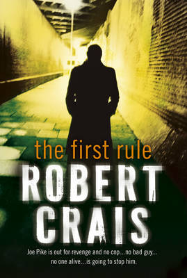 The First Rule by Robert Crais image