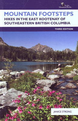 Mountain Footsteps: Hikes in the East Kootenay of Southeastern British Columbia by Janice Strong image