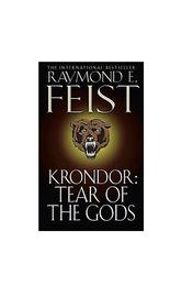 Krondor: Tear of the Gods (Riftwar Legacy #3) by Raymond E Feist