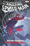 Amazing Spider-Man: Peter Parker by Joe Casey