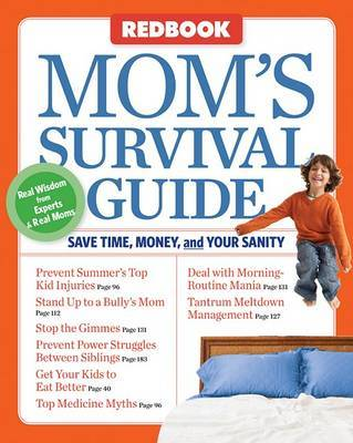 Redbook Mom's Survival Guide: Save Time, Money, and Your Sanity by Susan Randol
