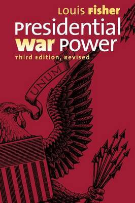 Presidential War Power by Louis Fisher image