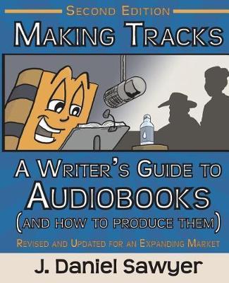 Making Tracks by J Daniel Sawyer image