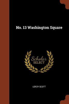 No. 13 Washington Square by LeRoy Scott