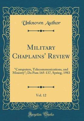 Military Chaplains' Review, Vol. 12 by Unknown Author image