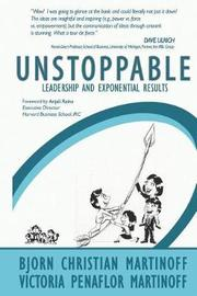 Unstoppable Leadership and Exponential Results by Bjorn Christian Martinoff image