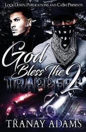 God Bless the Trappers 2 by Tranay Adams