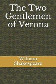 The Two Gentlemen of Verona by William Shakespeare image