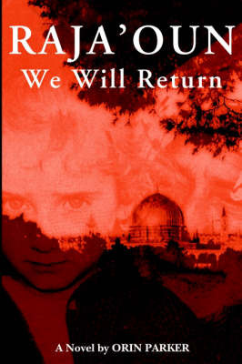 Raja'oun: We Will Return by Orin D. Parker image