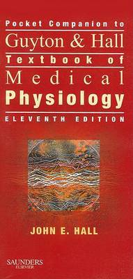 Pocket Companion to Guyton & Hall Textbook of Medical Physiology by John E. Hall, Ph.D. image