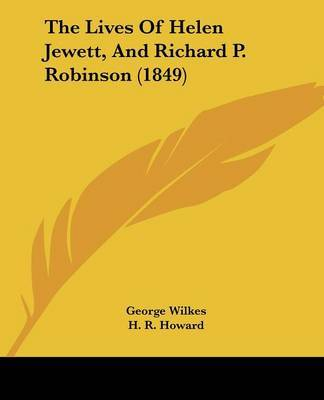 The Lives of Helen Jewett, and Richard P. Robinson (1849) by George Wilkes image