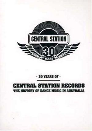 30 Years Of Central Station Records - The History Of Dance Music on DVD